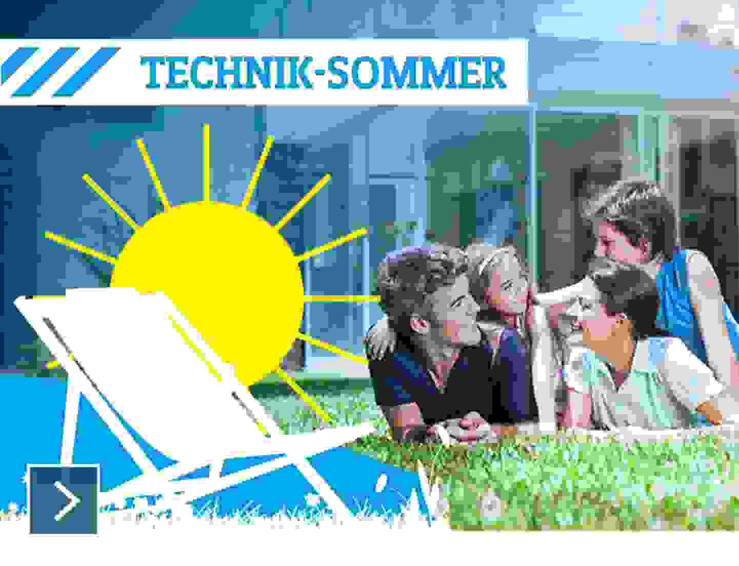 Technik-Sommer - Jetzt entdecken »