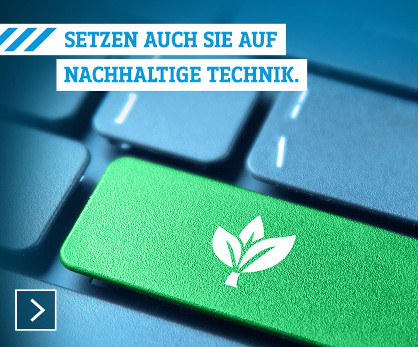 Nachhaltige Technik »