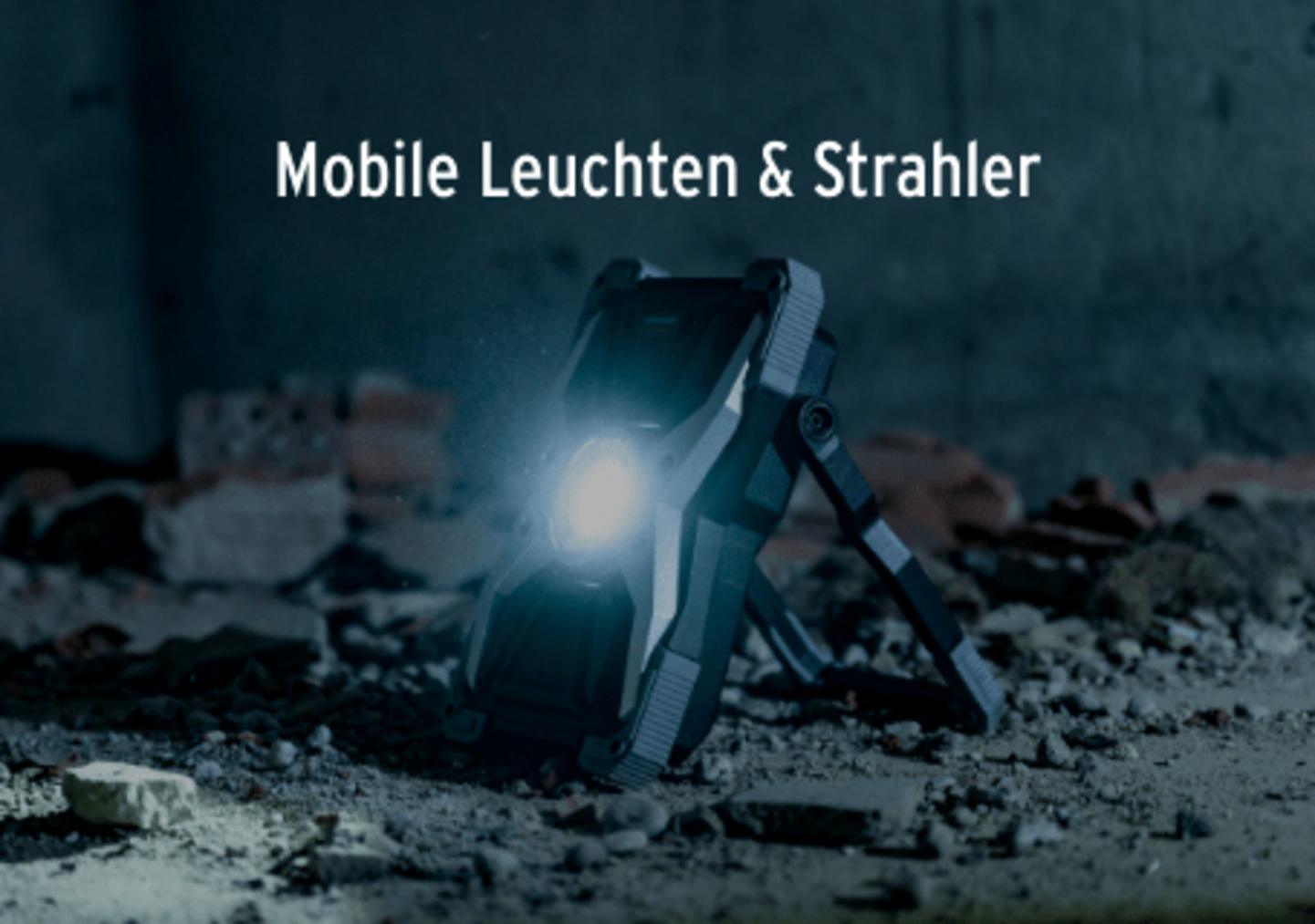 Mobile Leuchten & Strahler