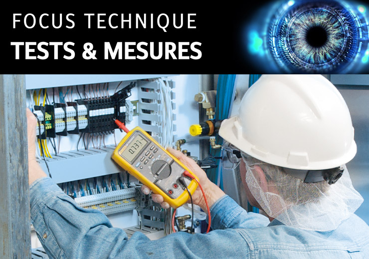 Focus technique - test et mesures