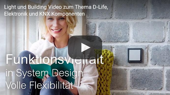 Light und Building Video zum Thema D-Life, Elektronik und KNX Komponenten