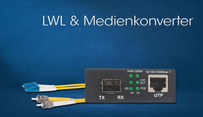 LWL & Medienkonverter