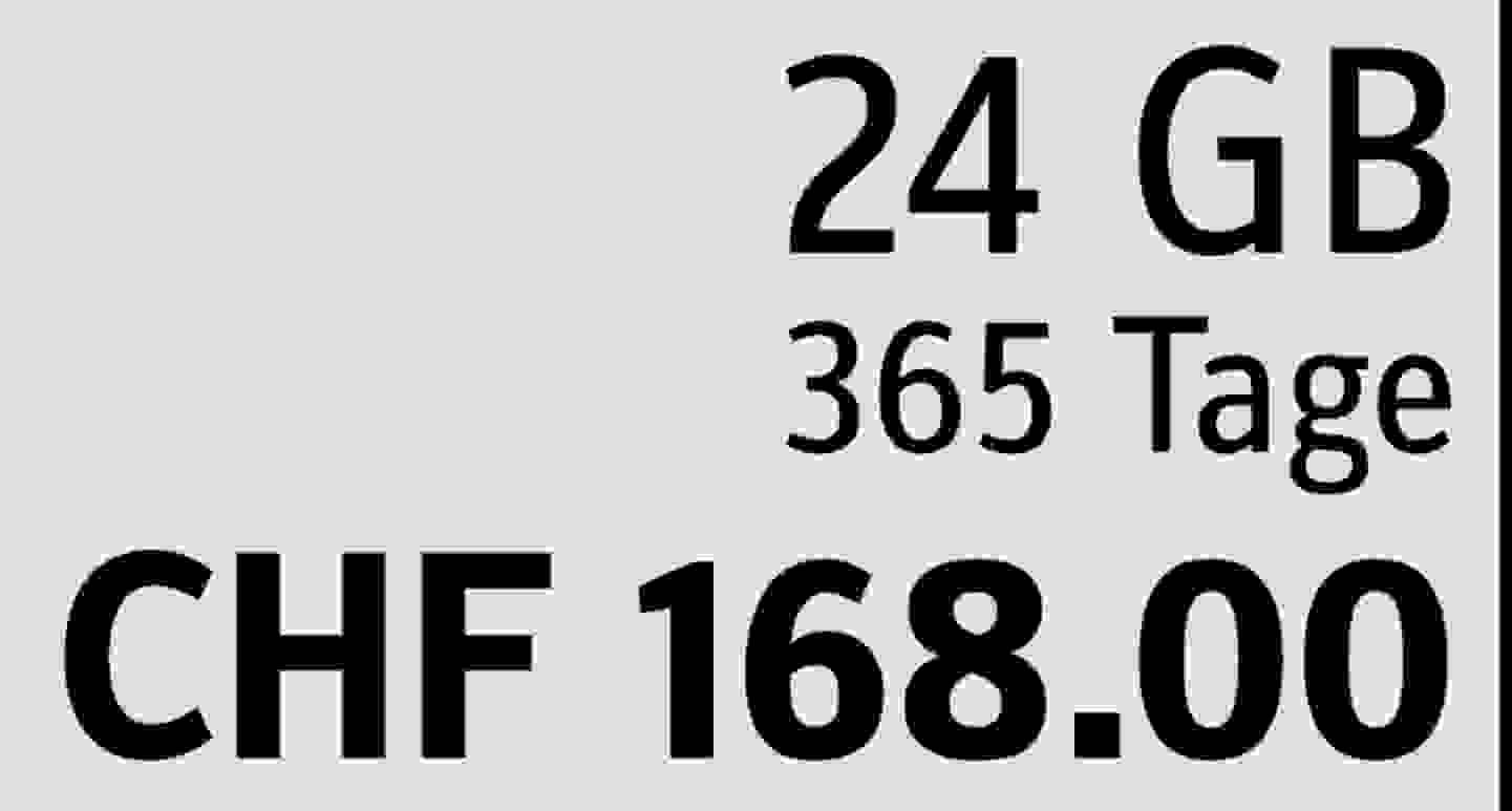 24 GB | 365 Tage | CHF 168.00  » Jetzt profitieren