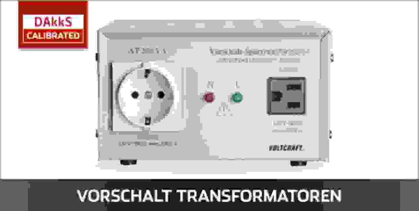 VOLTCRAFT Vorschalt Transformatoren DAkkS kalibriert