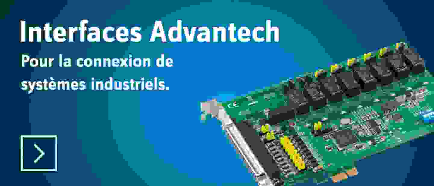 Interfaces Advantech - Découvrir »