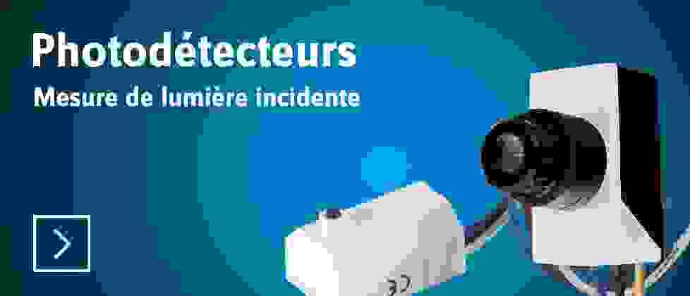 Photodétecteurs - Découvrir »