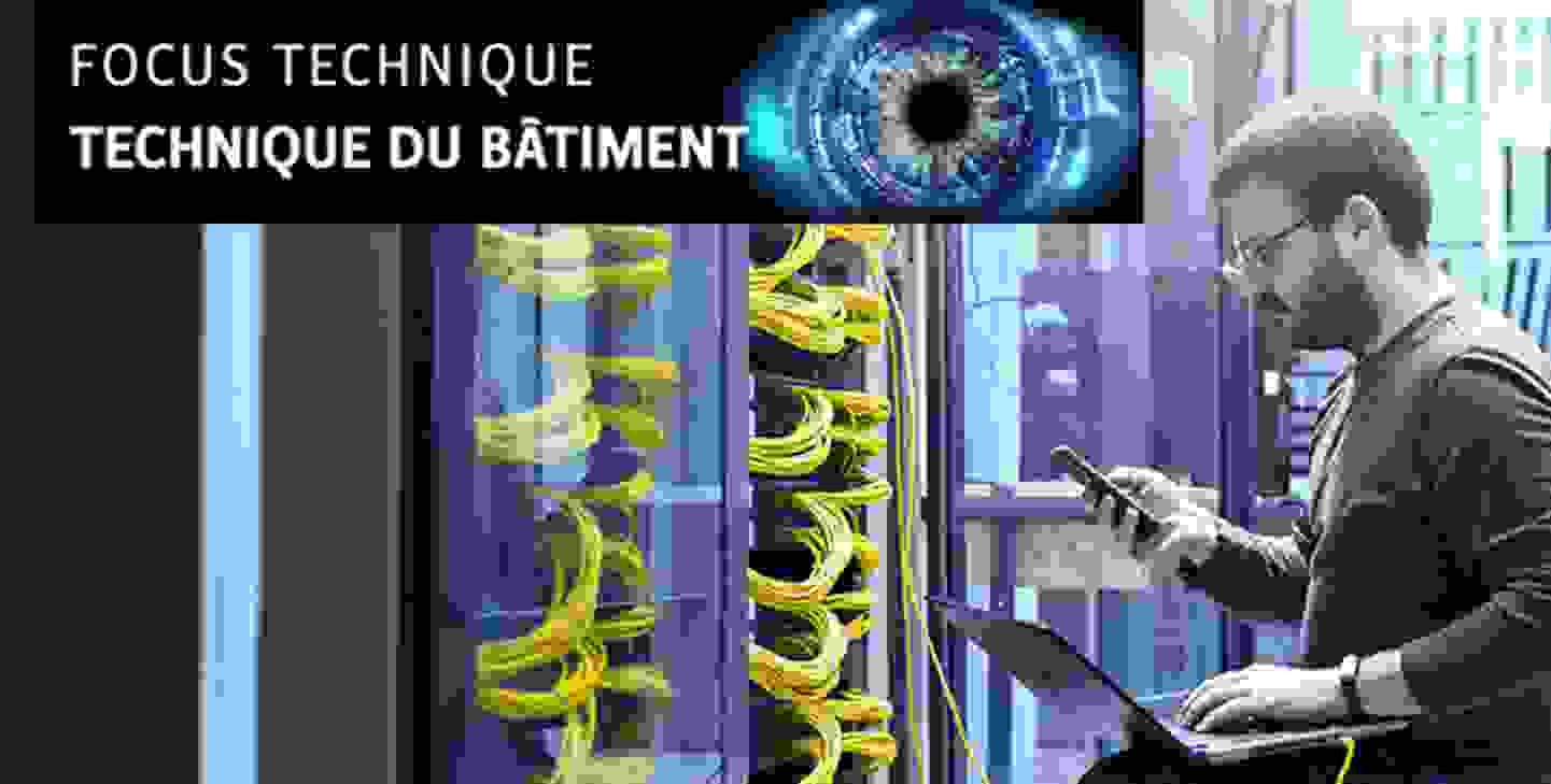 Focus technique - Technique du bâtiment