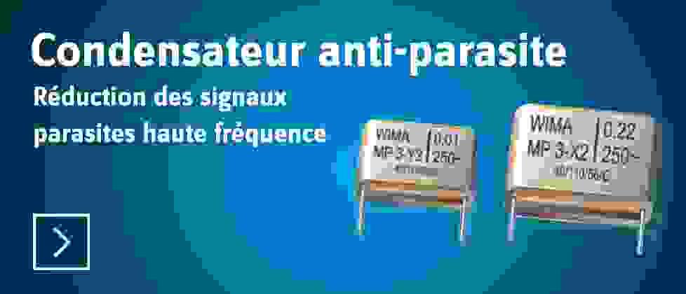 Condensateur anti-parasite - Découvrir »