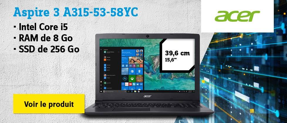 Acer - Aspire 3 A315-53-58YC » Voir le produit