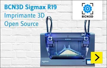BCN3D Sigmax R19 - Imprimante 3D Open Source