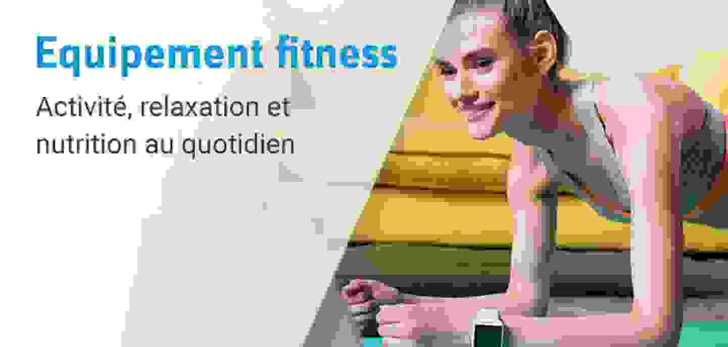 Equipement fitness qui vous soutiennent »